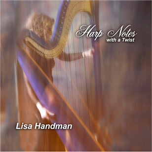 Atlanta Harpist Lisa Handman: Harpnotes With a Twist